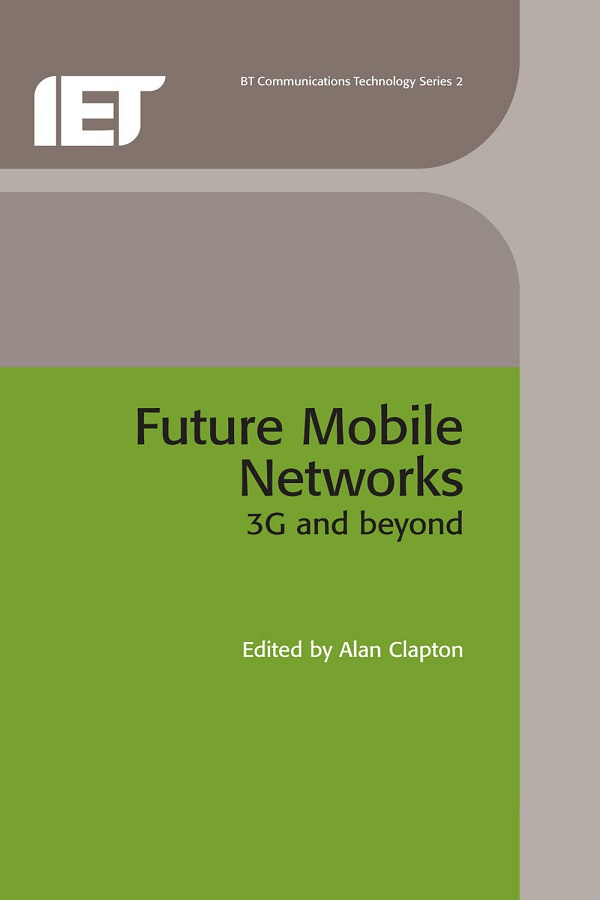 Future Mobile Networks, 3G and beyond