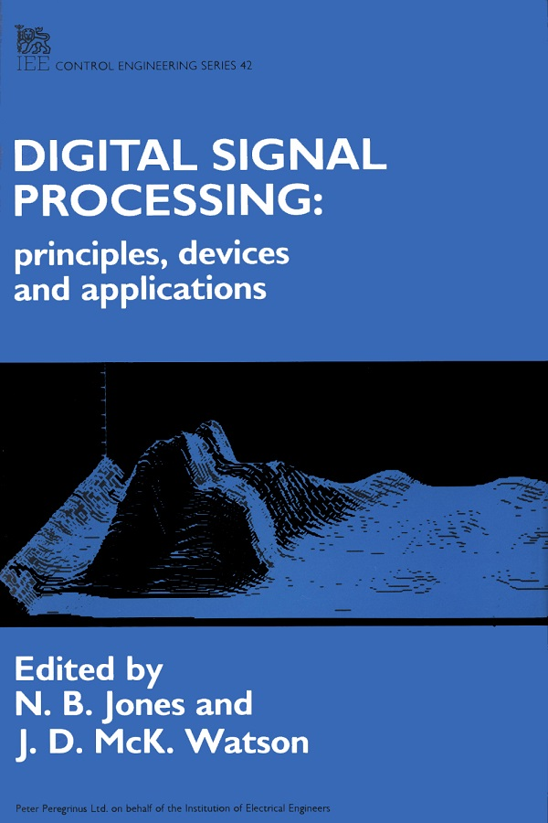 Digital Signal Processing, Principles, devices and applications