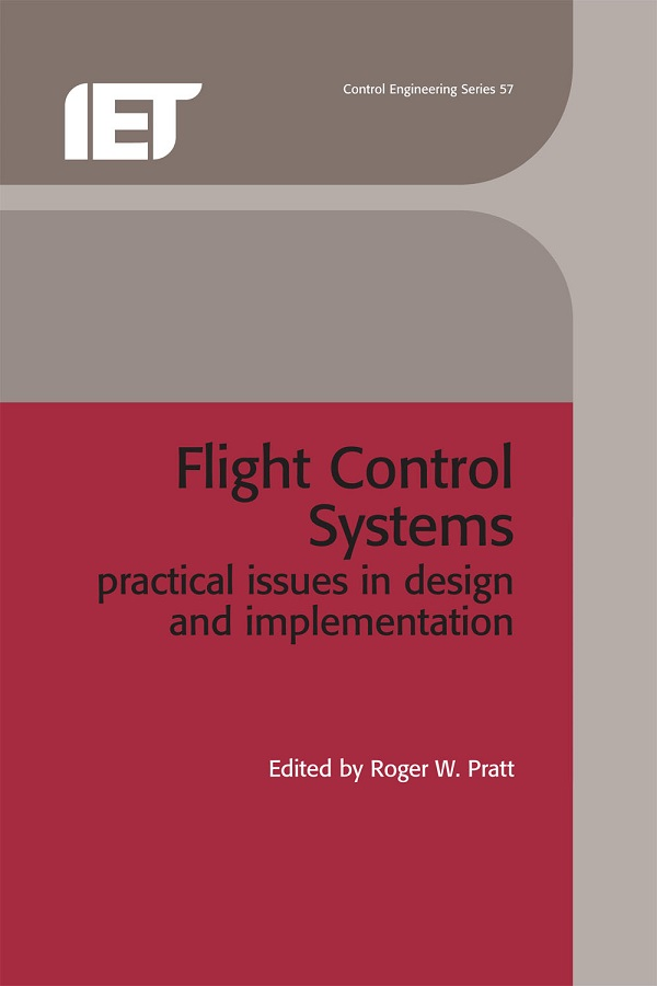 Flight Control Systems, Practical issues in design and implementation