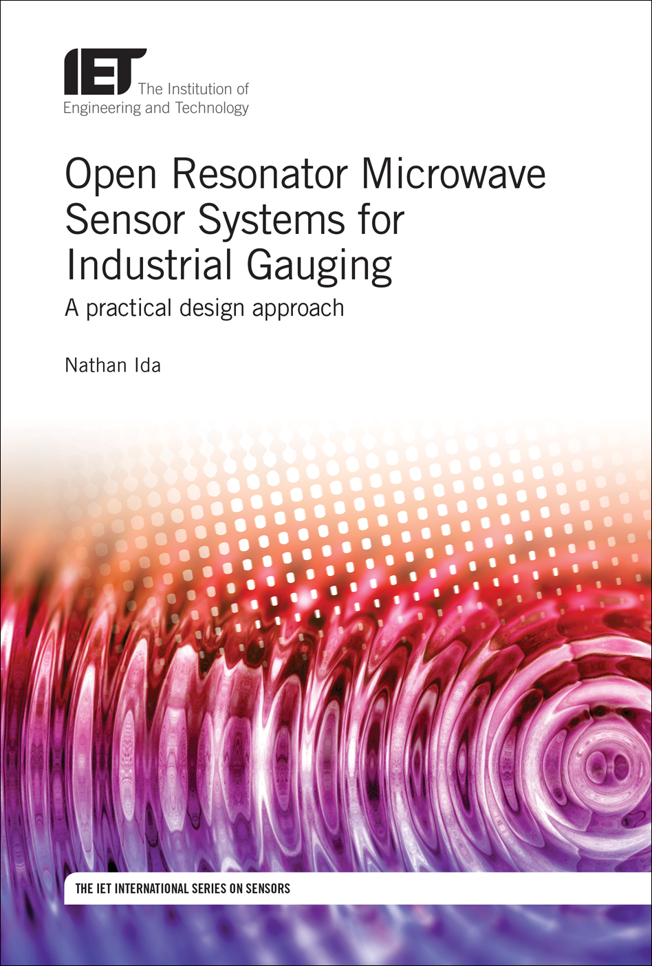 Open Resonator Microwave Sensor Systems for Industrial Gauging, A practical design approach