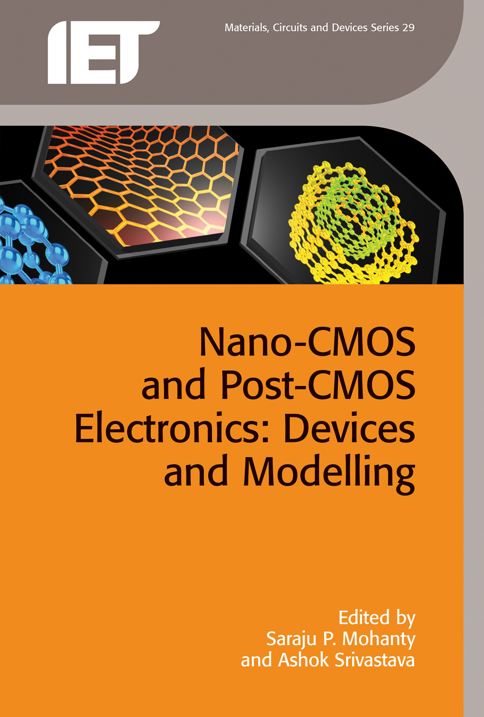Nano-CMOS and Post-CMOS Electronics, Volume 1: Devices and modelling