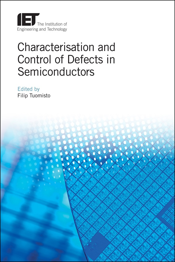 Characterisation and Control of Defects in Semiconductors