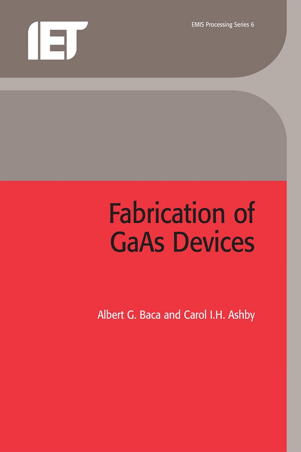 Fabrication of GaAs Devices