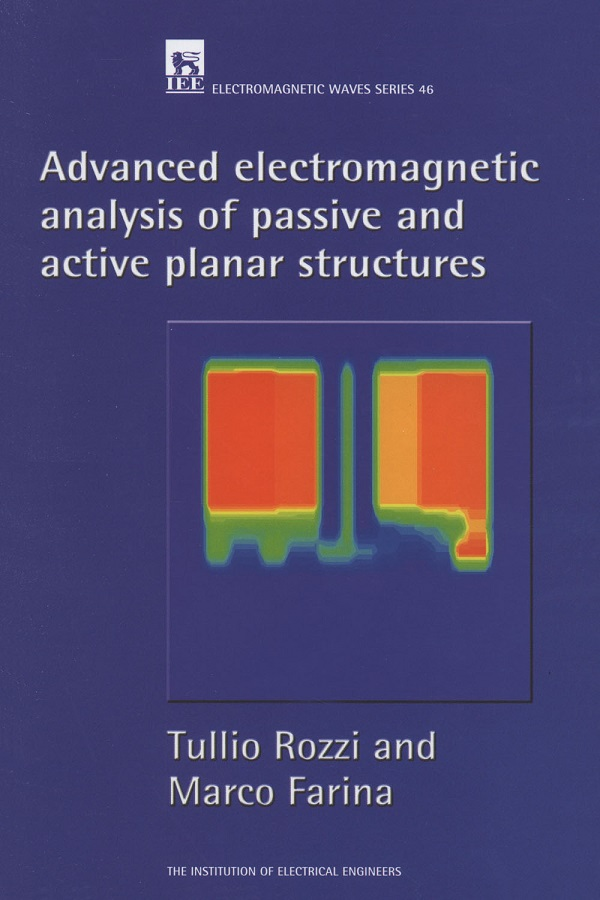 Advanced Electromagnetic Analysis of Passive and Active Planar Structures