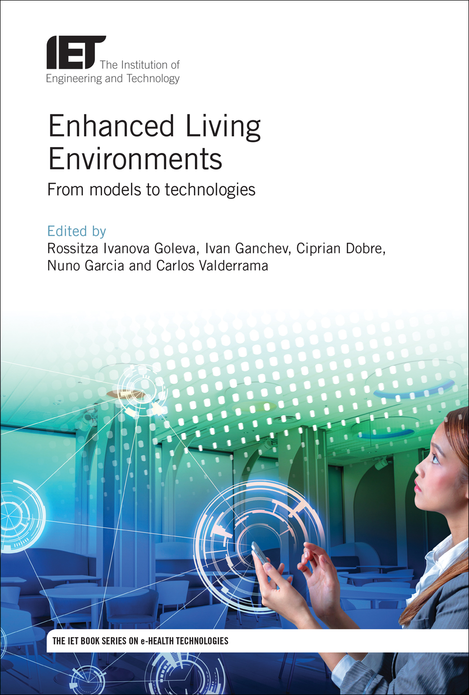 Enhanced Living Environments, From models to technologies