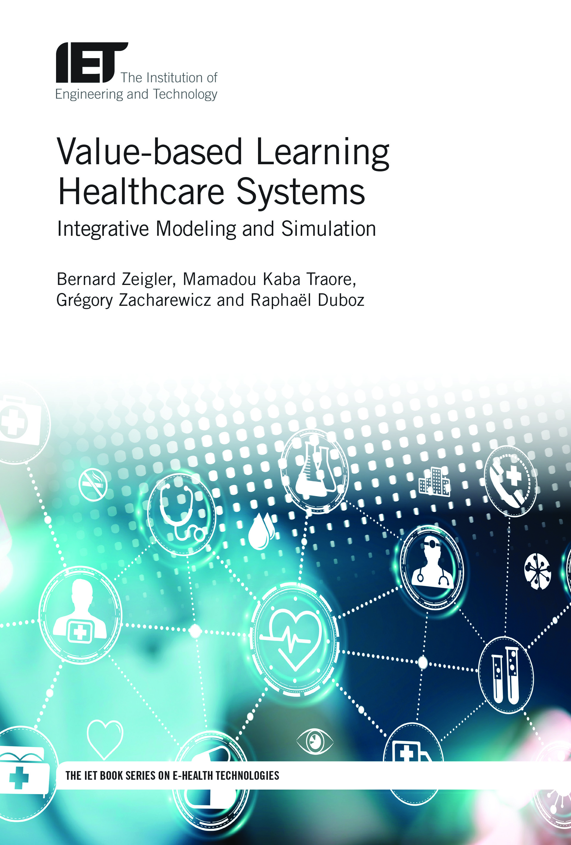 Value-based Learning Healthcare Systems, Integrative modeling and simulation