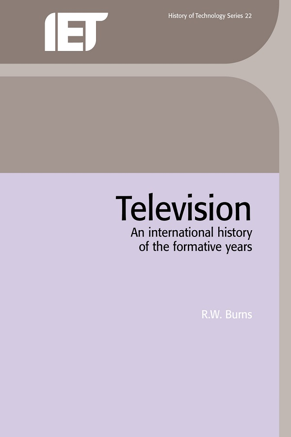 Television, An international history of the formative years