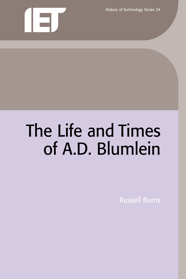 The Life and Times of A.D. Blumlein