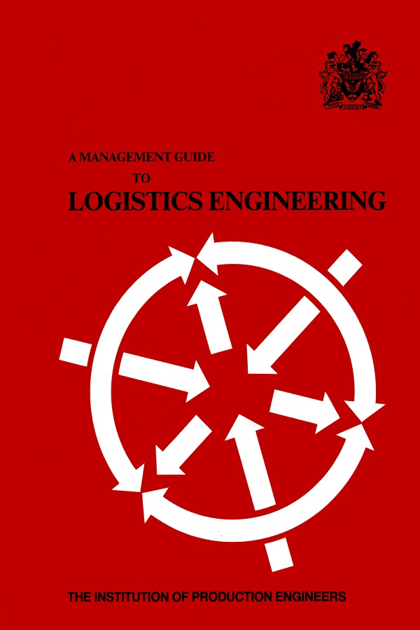 A Management Guide to Logistics Engineering