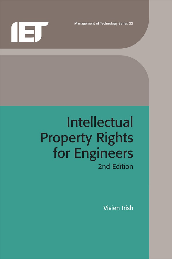 Intellectual Property Rights for Engineers, 2nd Edition