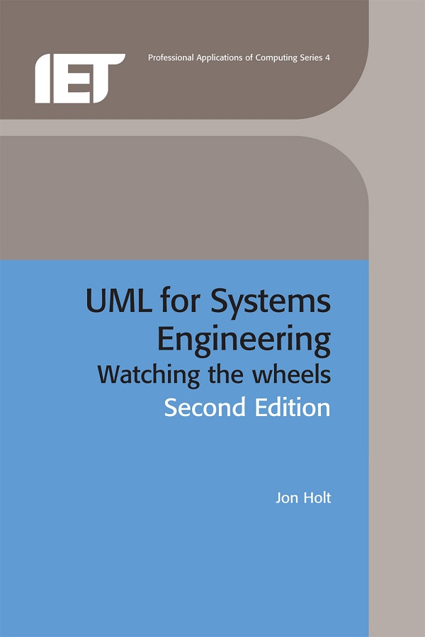 UML for Systems Engineering, Watching the wheels, 2nd Edition