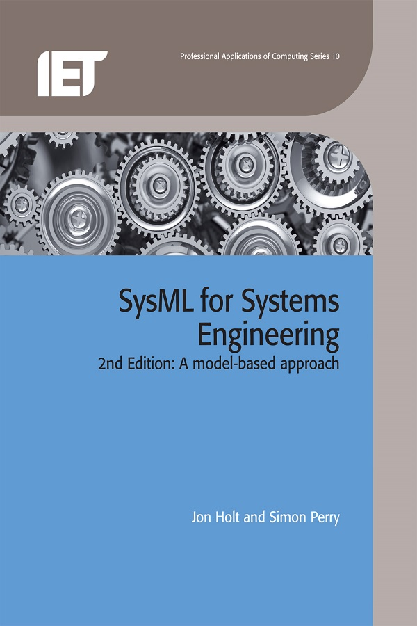 SysML for Systems Engineering, A model-based approach, 2nd Edition