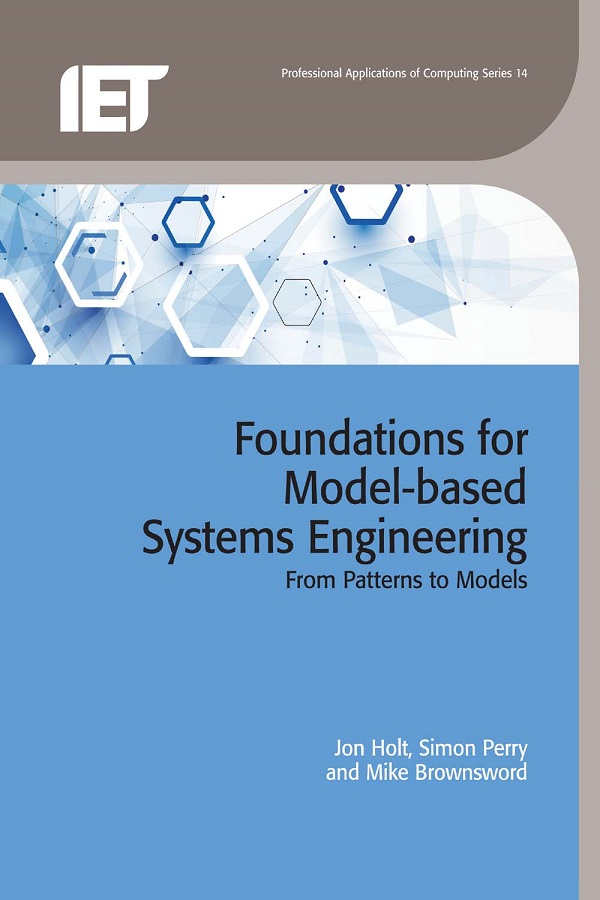 Foundations for Model-based Systems Engineering, From patterns to models