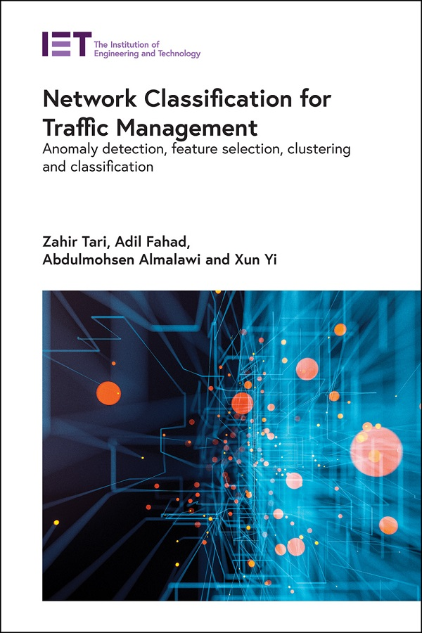 Network Classification for Traffic Management, Anomaly detection, feature selection, clustering and classification
