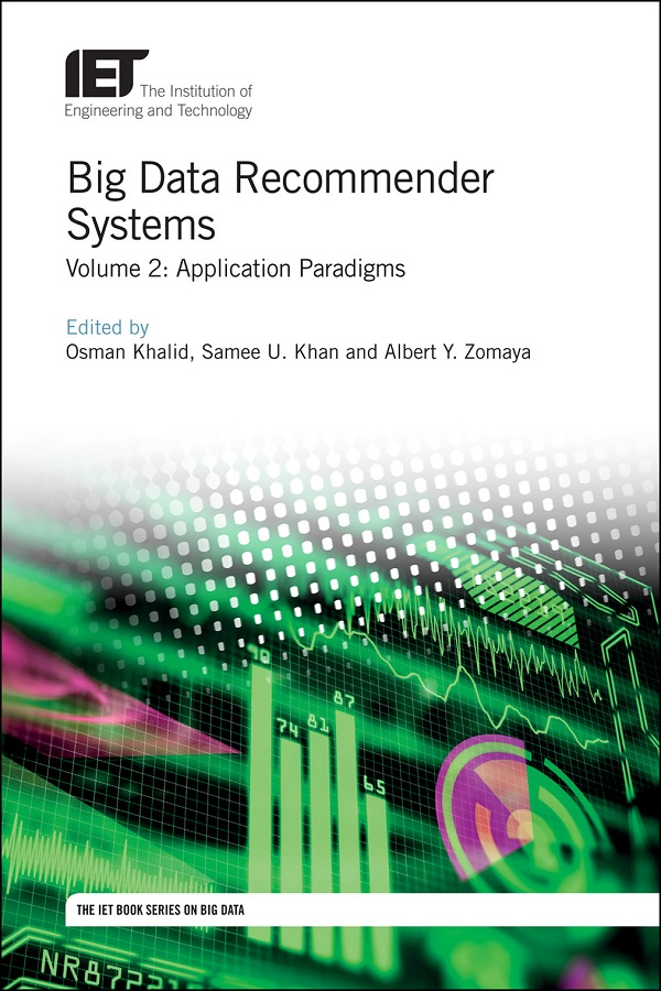 Big Data Recommender Systems, Volume 2: Application Paradigms