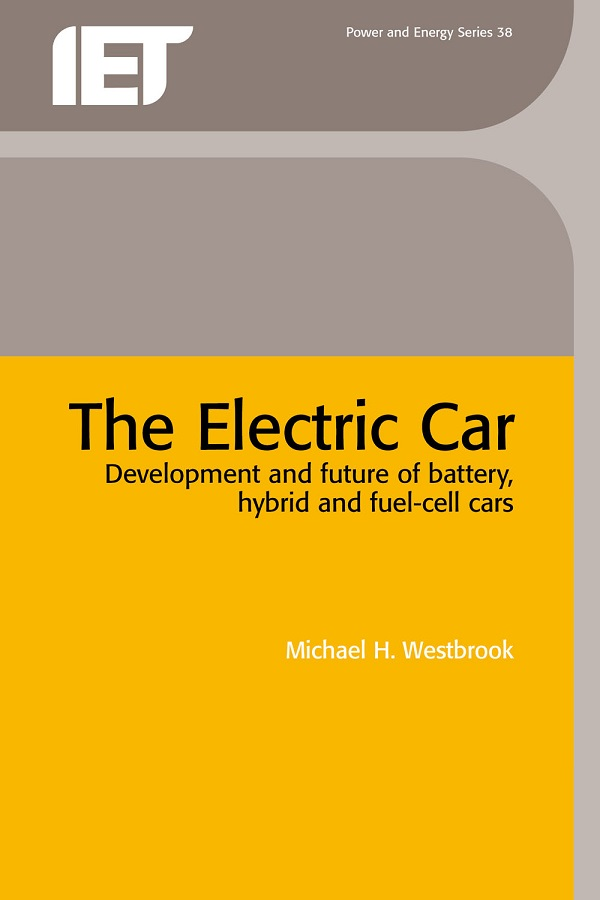 The Electric Car, Development and future of battery, hybrid and fuel-cell cars