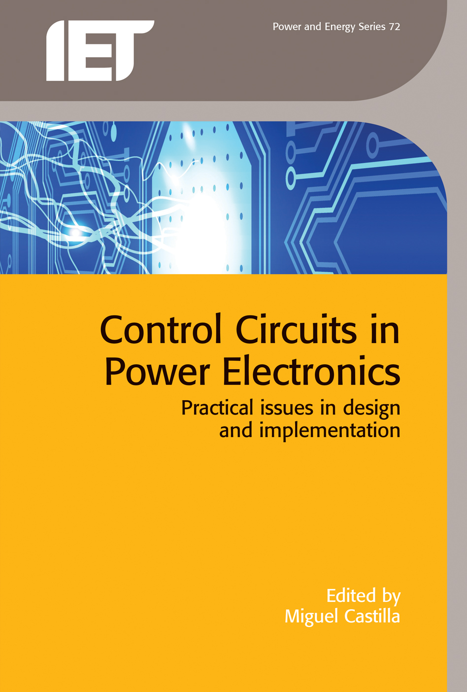 Control Circuits in Power Electronics, Practical issues in design and implementation