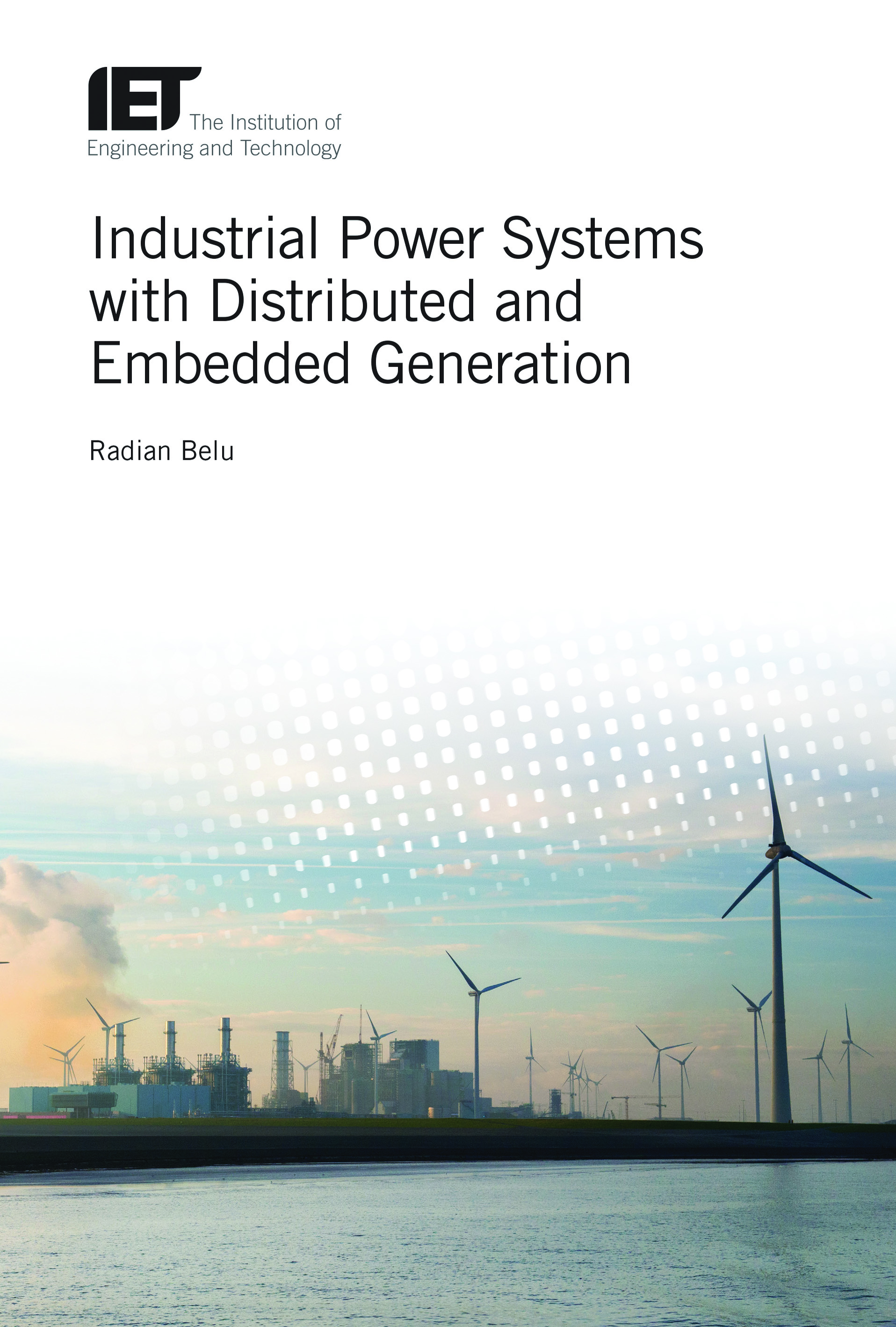 Industrial Power Systems with Distributed and Embedded Generation