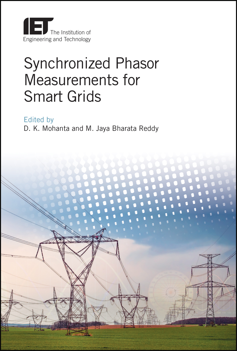 Synchronized Phasor Measurements for Smart Grids