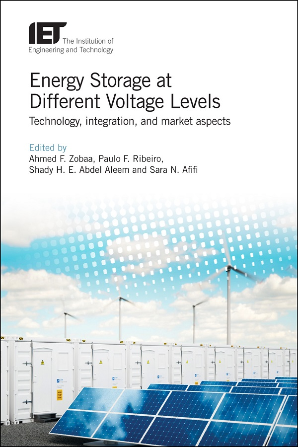 Energy Storage at Different Voltage Levels, Technology, integration, and market aspects
