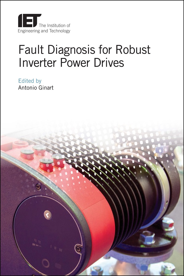 Fault Diagnosis for Robust Inverter Power Drives