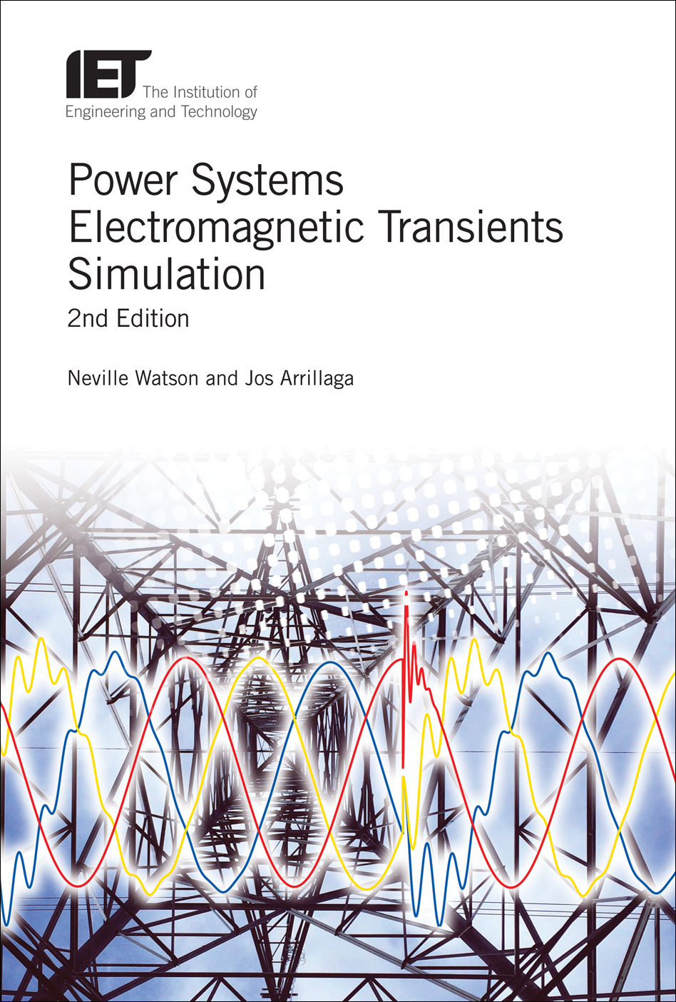 Power Systems Electromagnetic Transients Simulation, 2nd Edition