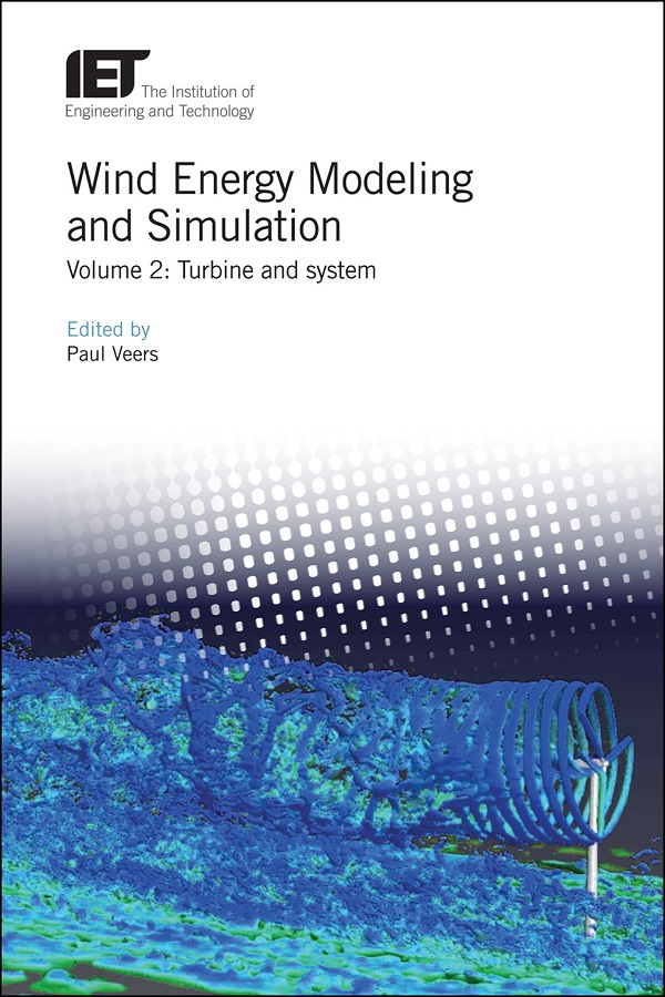 Wind Energy Modeling and Simulation, Volume 2: Turbine and system