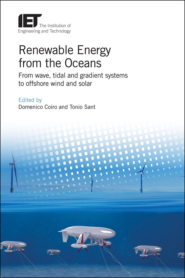 Renewable Energy from the Oceans, From wave, tidal and gradient systems to offshore wind and solar