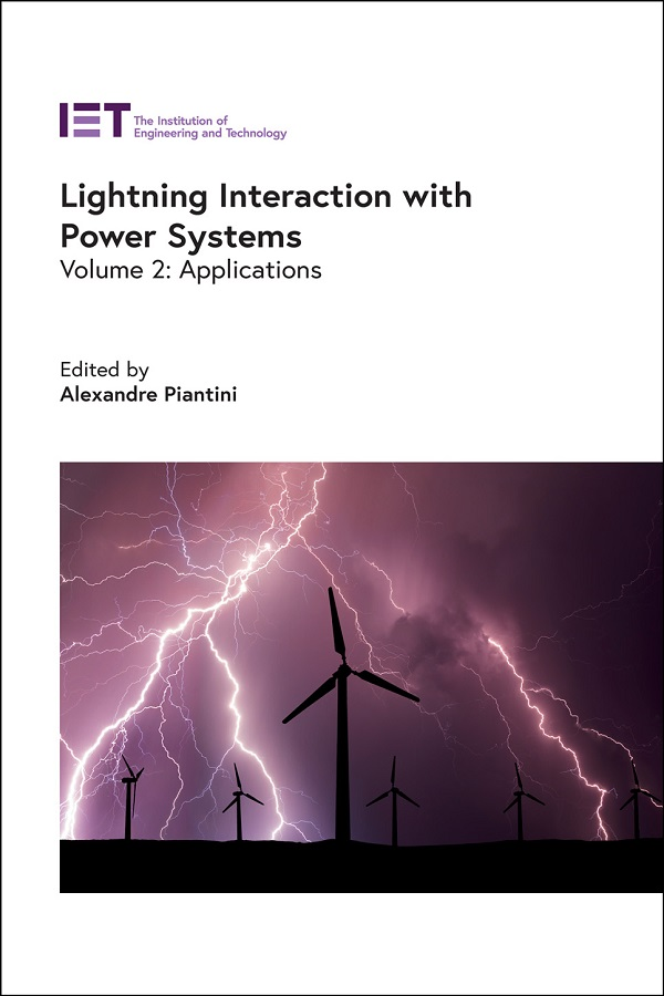 Lightning Interaction with Power Systems, Volume 2: Applications