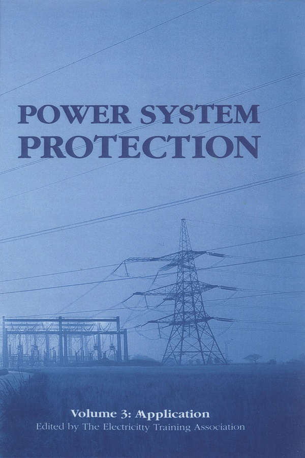 Power System Protection, Volume 3: Application