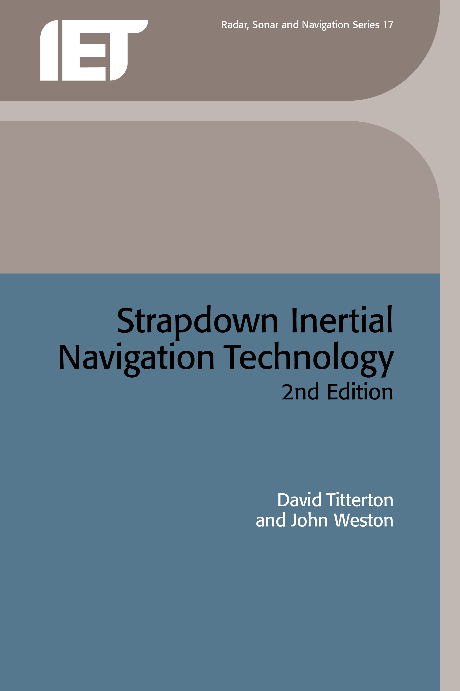Strapdown Inertial Navigation Technology, 2nd Edition