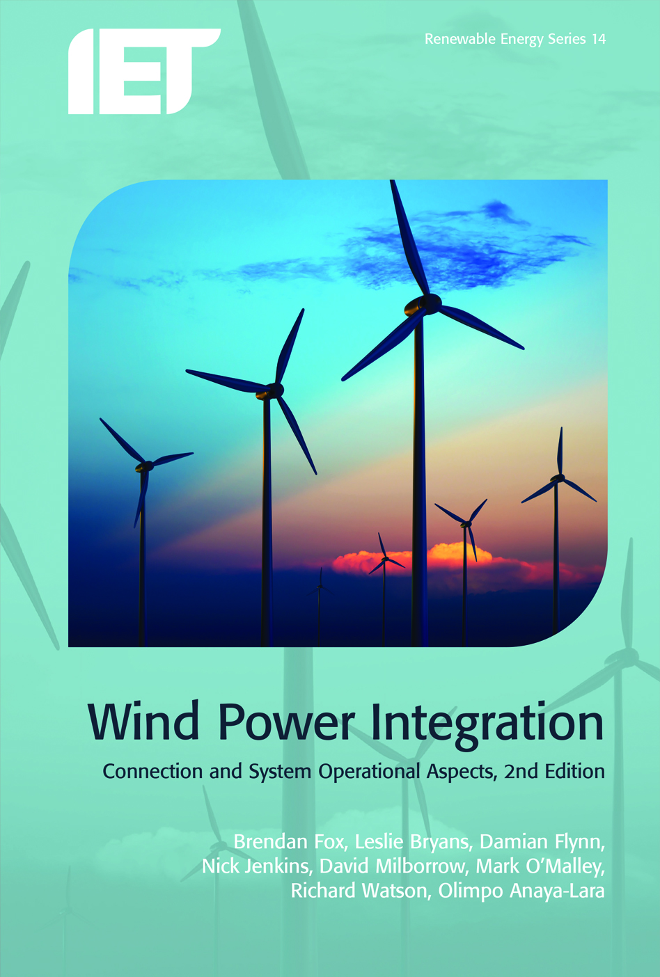 Wind Power Integration, Connection and system operational aspects, 2nd Edition