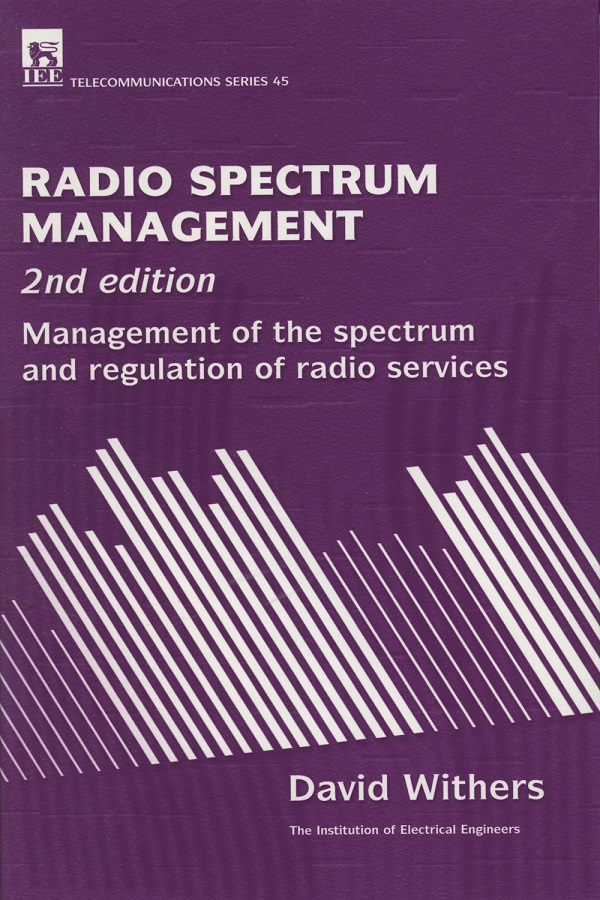 Radio Spectrum Management, Management of the spectrum and regulation of radio services, 2nd Edition