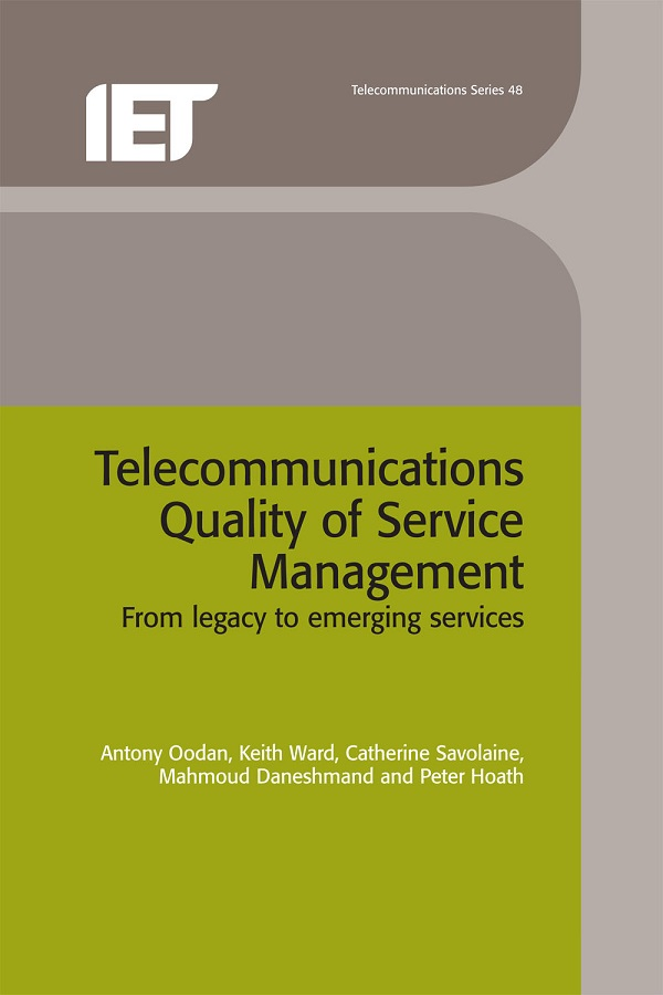 Telecommunications Quality of Service Management, From legacy to emerging services