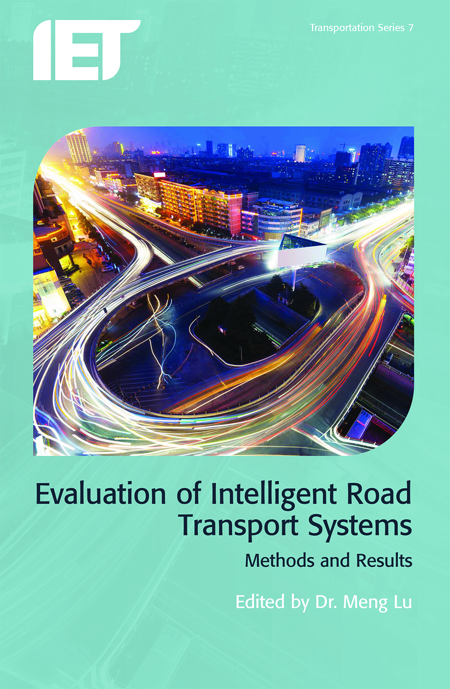 Evaluation of Intelligent Road Transport Systems, Methods and results