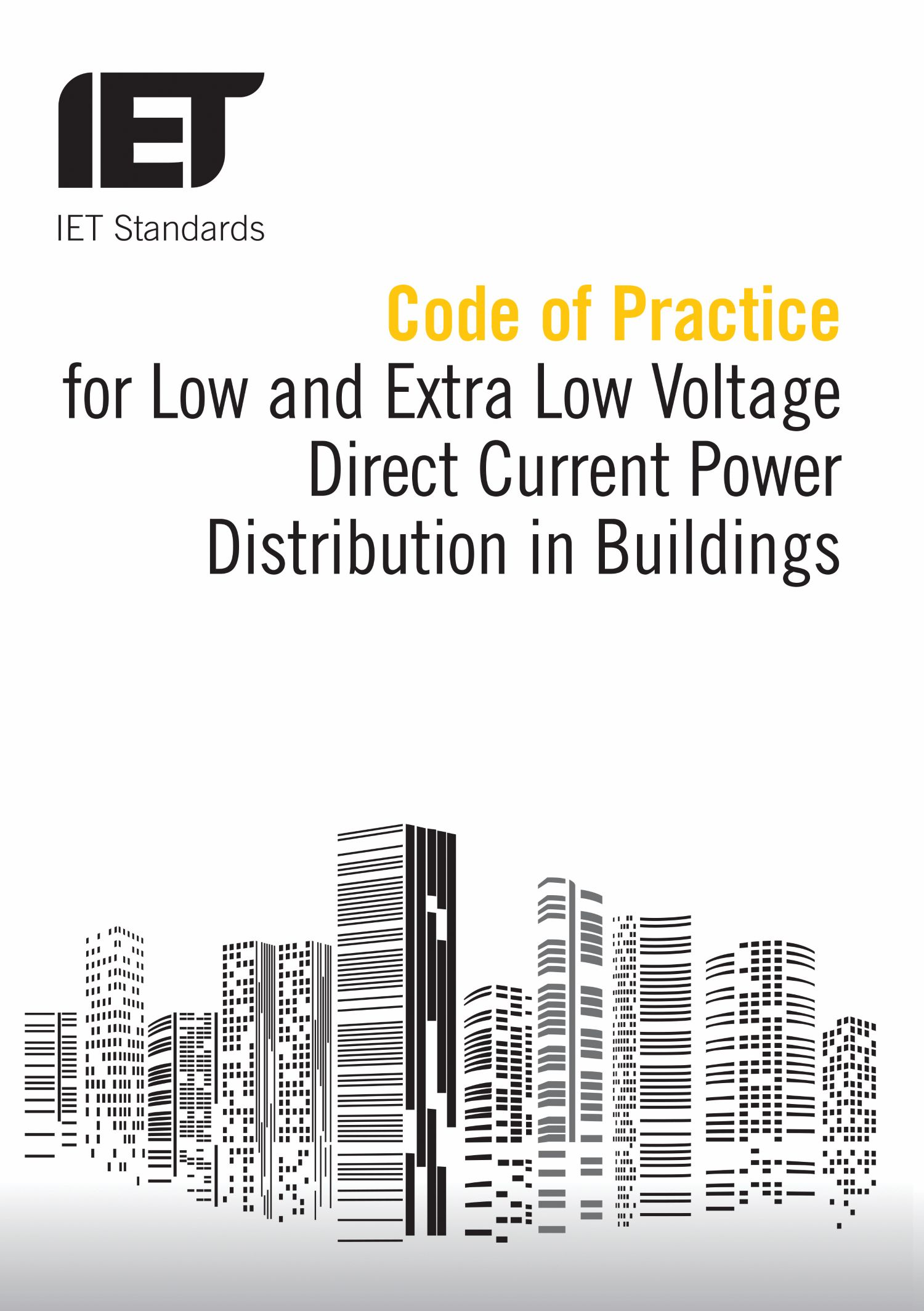 Code of Practice for Low and Extra Low Voltage Direct Current Power Distribution in Buildings