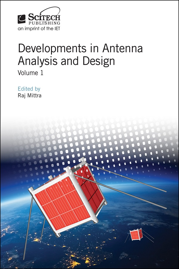 Developments in Antenna Analysis and Design, Volume 1