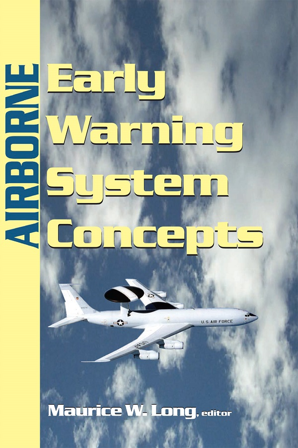 Airborne Early Warning System Concepts, 3rd Edition