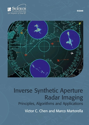 Inverse Synthetic Aperture Radar Imaging, Principles, algorithms and applications