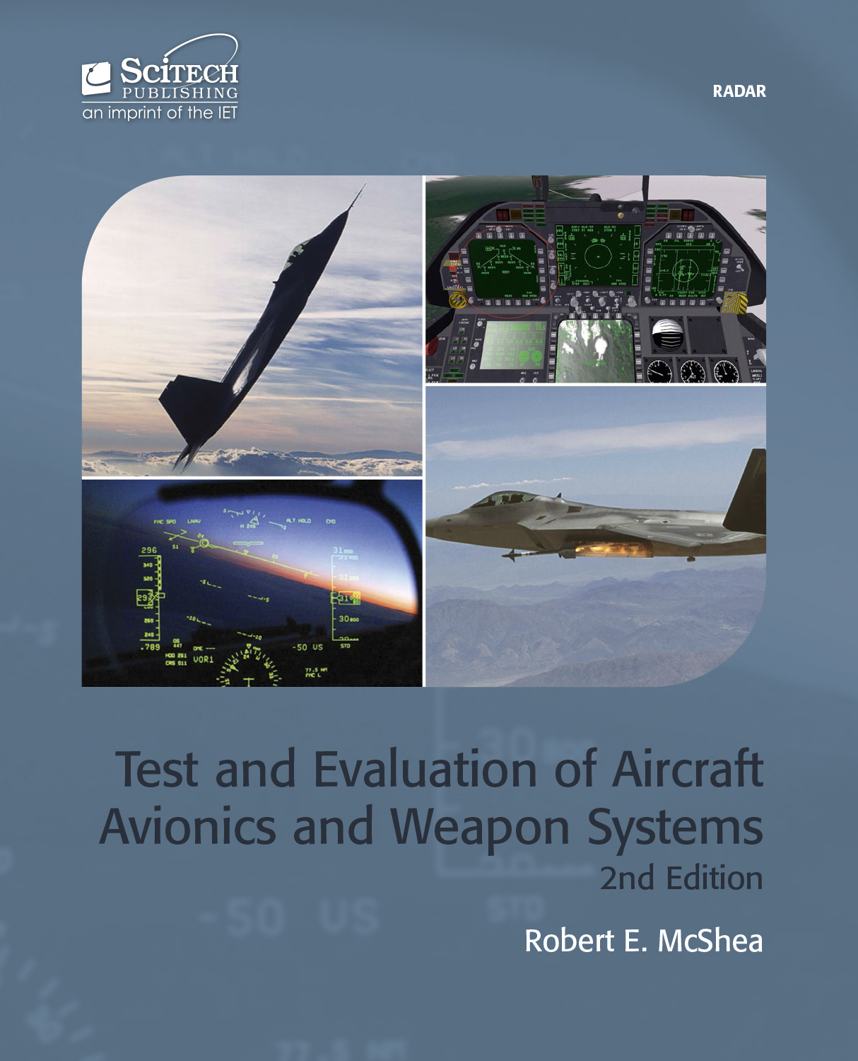 Test and Evaluation of Aircraft Avionics and Weapon Systems, 2nd Edition