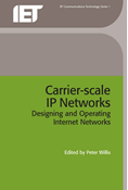 Carrier-Scale IP Networks