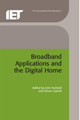 Broadband Applications and the Digital Home