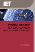 Practical Robotics and Mechatronics