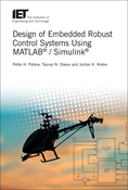 Design of Embedded Robust Control Systems Using MATLAB® / Simulink®