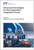 Advanced Technologies for Next Generation Integrated Circuits