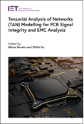 Tensorial Analysis of Networks (TAN) Modelling for PCB Signal Integrity and EMC Analysis