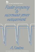 Radio Frequency and Microwave Power Measurement
