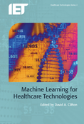 Machine Learning for Healthcare Technologies