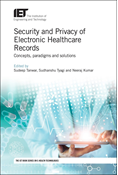 Security and Privacy of Electronic Healthcare Records