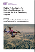 Mobile Technologies for Delivering Healthcare in Remote, Rural or Developing Regions